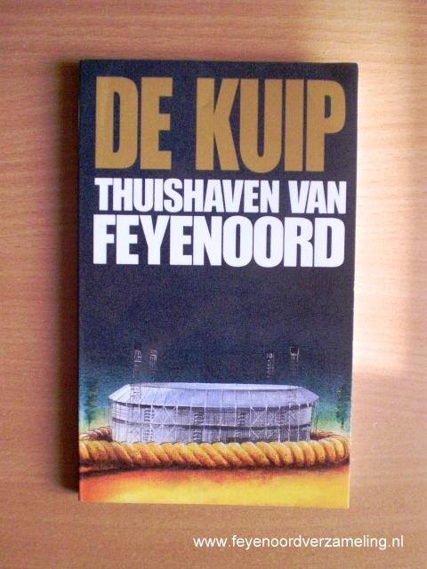 De Kuip, thuishaven van Feyenoord