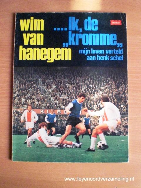Wim van Hanegem, ik de kromme