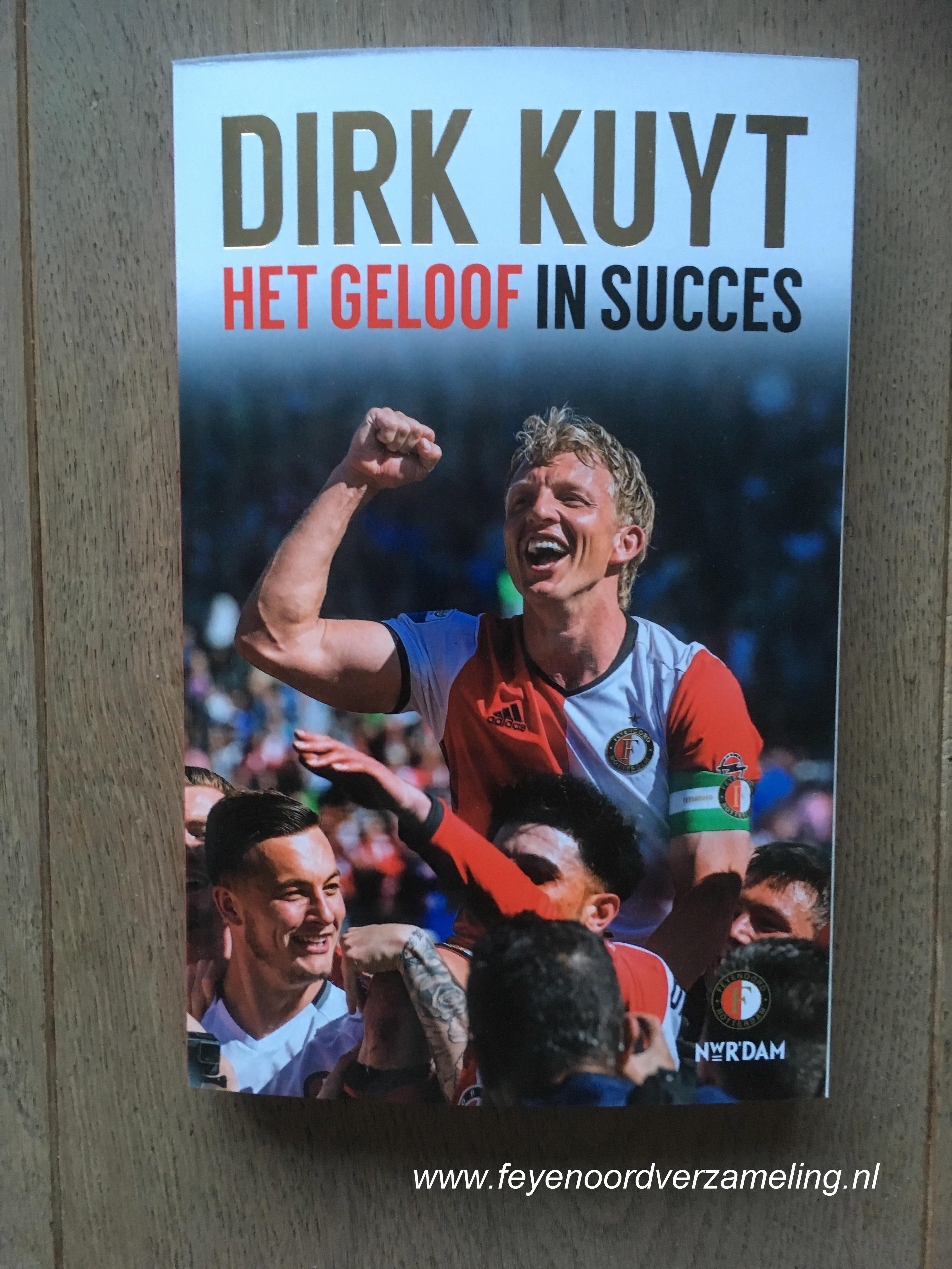Dirk Kuyt, het geloof in succes